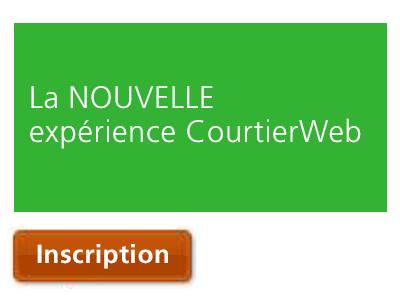 La NOUVELLE expérience CourtierWeb