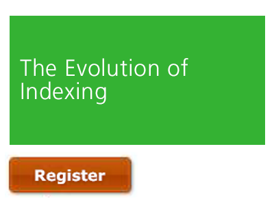 The Evolution of Indexing