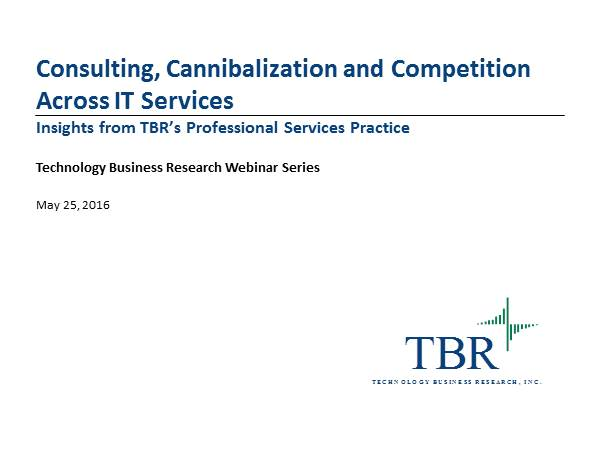 Consulting, Cannibalization & Competition Across IT Services