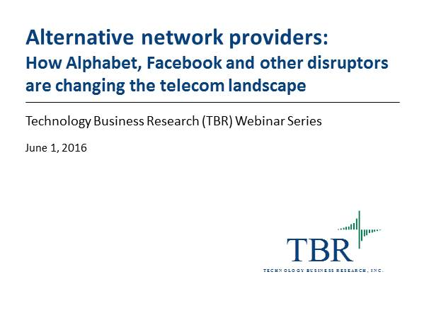 Alternative Network Providers: What Alphabet, Amazon, Facebook and Others Are Doing in the Telecom Space