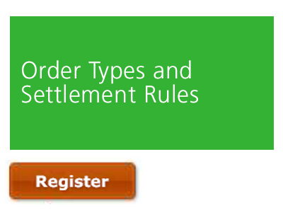 Order Types and Settlement Rules