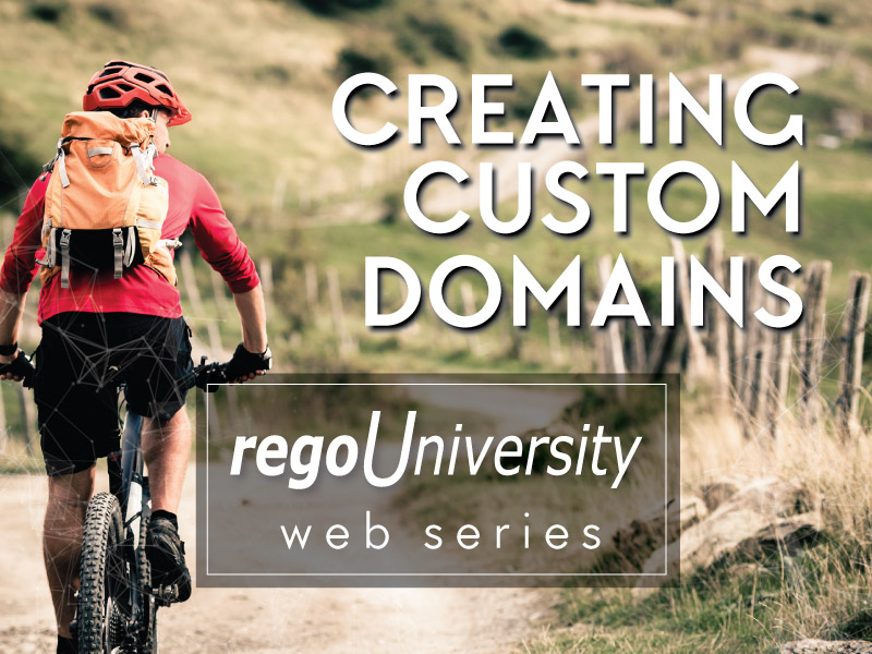 regoUniversity | Creating Custom Domains