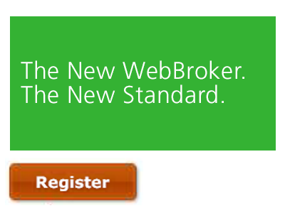 The New WebBroker. The New Standard.