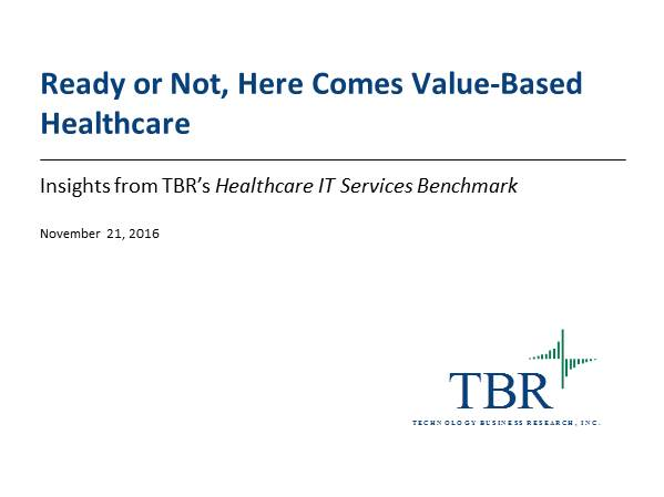 Ready or Not, Here Comes Value-based Healthcare