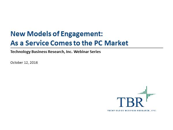 New Models of Engagement: 'As a Service' Models Come to the PC Market