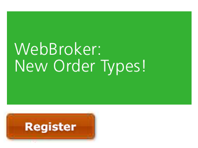 WebBroker | New Order Types!