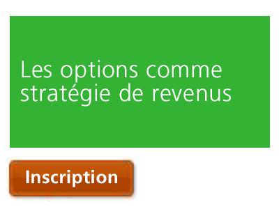 Les options comme stratégie de revenus