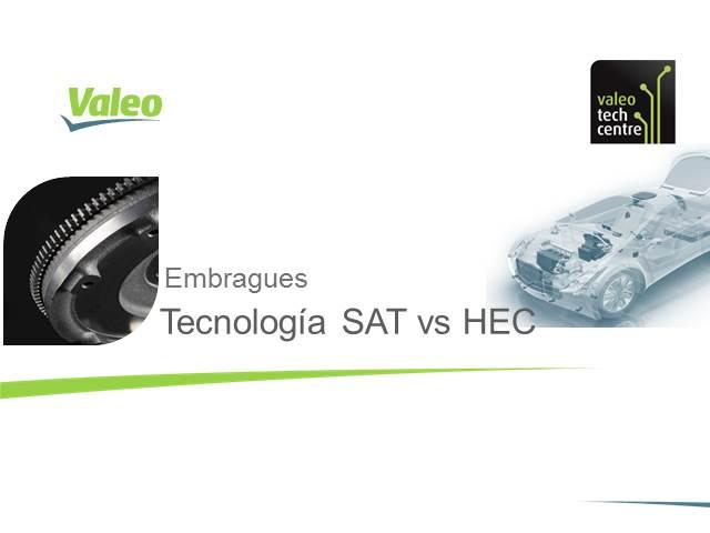 Formación técnica Embragues: Tecnología HEC vs SAT / DMF Valeo