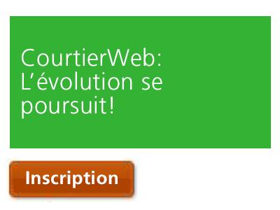 CourtierWeb | L'évolution se poursuit!