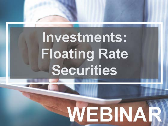 Investments: Floating Rate Securities