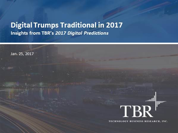 Digital trumps traditional in 2017