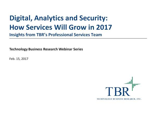 Digital, analytics and security starting the party, yet only 4% growth for professional services