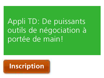 Appli TD | De puissants outils de négociation à portée de main!