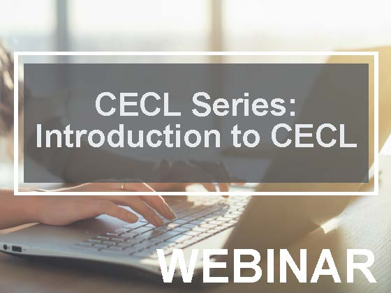 CECL Series: Introduction to CECL