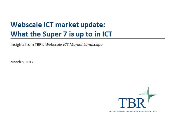Webscale ICT market update: What Google, Facebook and Amazon are up to in ICT
