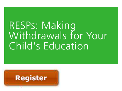 RESPs | Making Withdrawals for Your Child's Education