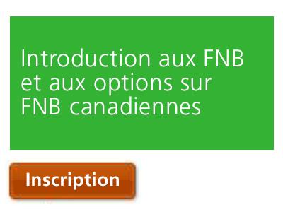 Introduction aux FNB et aux options sur FNB canadiennes