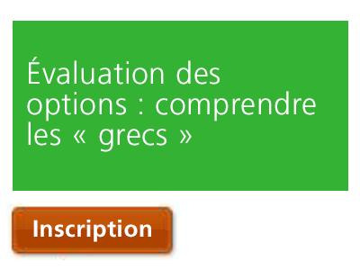 Évaluation des options : comprendre les « grecs »