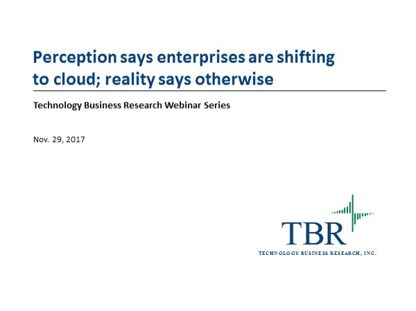 Perception says enterprises are shifting to cloud; reality says otherwise