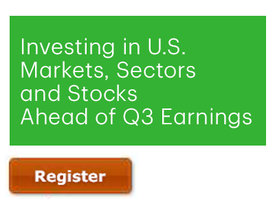 Investing in U.S. Markets, Sectors and Stocks Ahead of Q3 Earnings