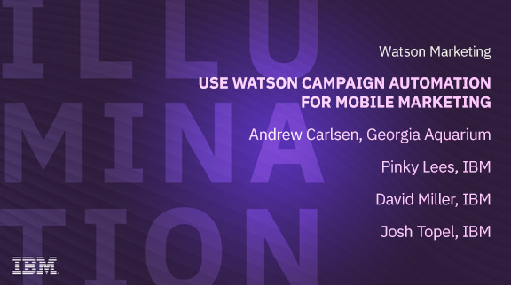 Use Watson Campaign Automation for Mobile Marketing