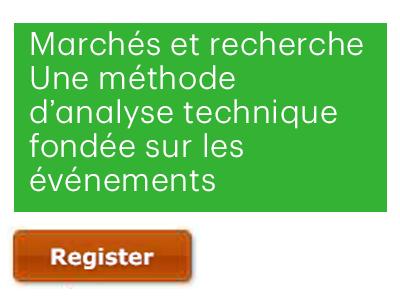 Marchés et recherche : une méthode d'analyse technique fondée sur les événements techniques