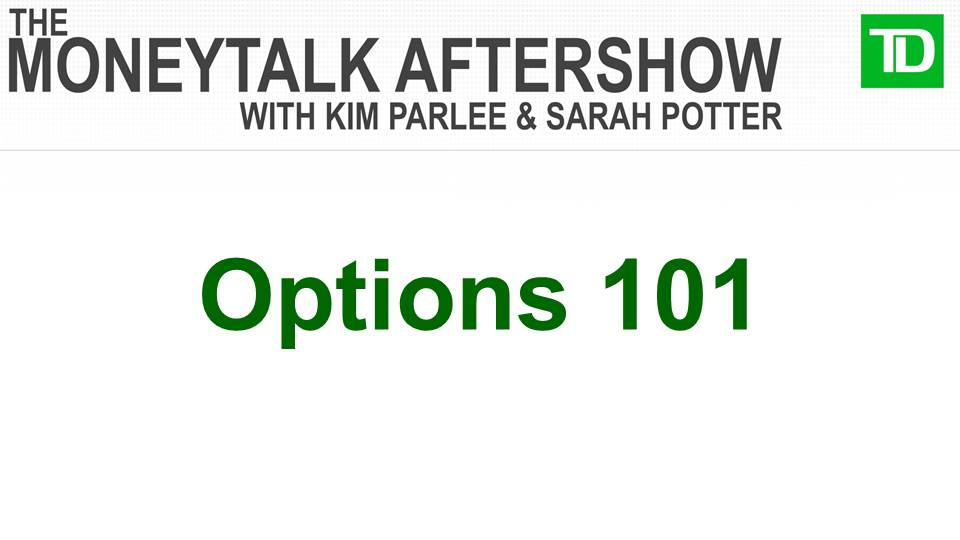 The MoneyTalk AfterShow #3: Options 101 with Sarah Potter