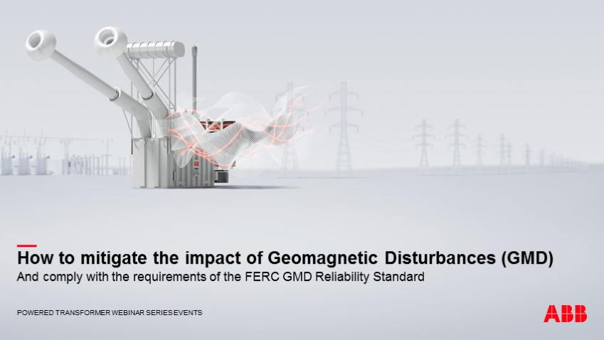 How to mitigate the impact of geomagnetic events and comply with the FERC reliability standard