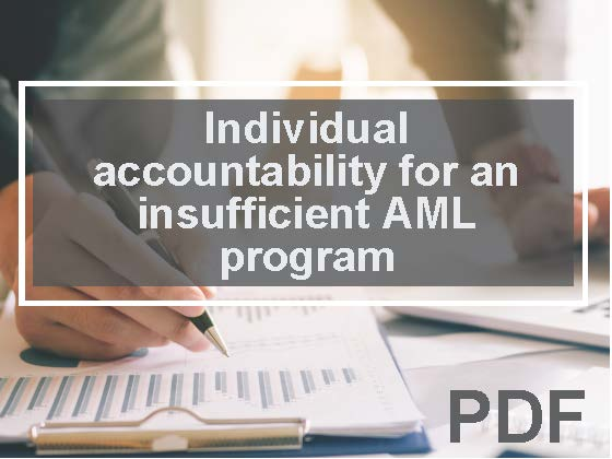 Individual accountability for an insufficient AML Program: Could your  credit union's AML compliance officer be at risk?