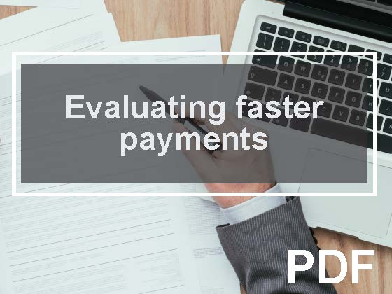 The Need for Speed: Evaluating the operational and financial impacts of faster payments