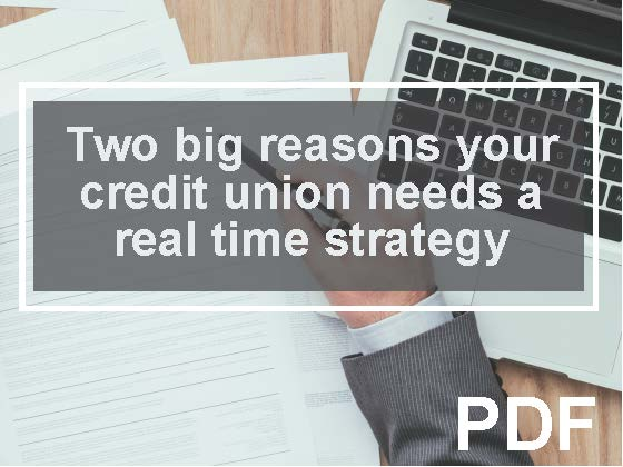 Two big reasons your credit union needs a real-time/faster-payments strategy