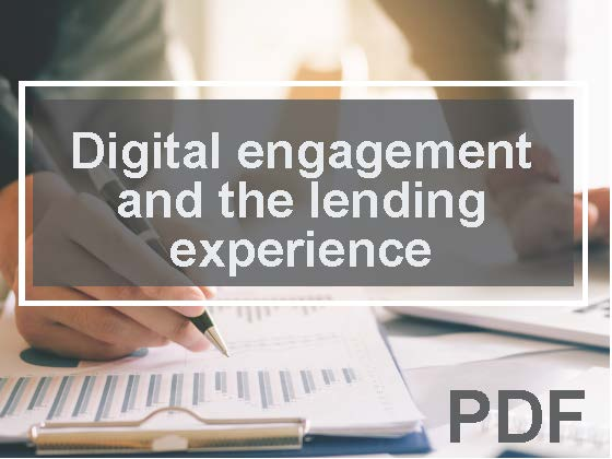 Digital engagement and the impact on the lending experience