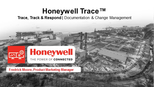 Improve Productivity & Reduce Manual Activities with Honeywell Trace