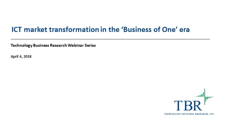 ICT market transformation in the era of the 'Business of One'