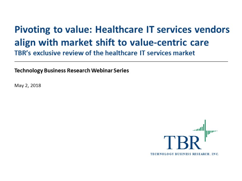 Pivoting to value: Healthcare IT services vendors align with market shift to value-centric care