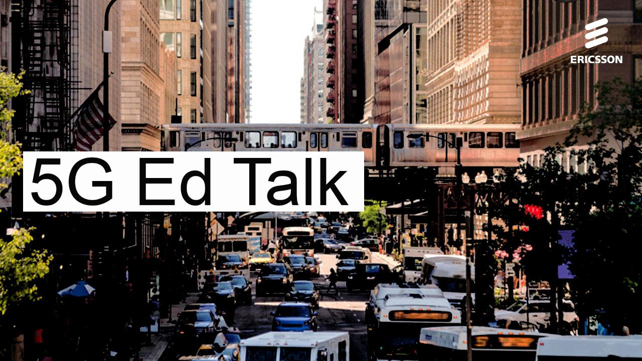 5G Ed Talk: 5G 101