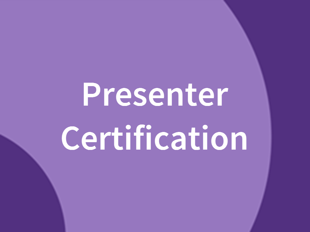 Presenter Certification Program
