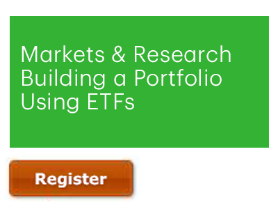 Markets & Research | Building a Portfolio Using ETFs