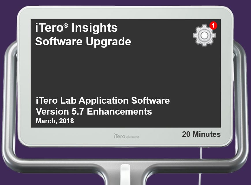Enhancements to the iTero Lab Application V. 5.7 Software Upgrade