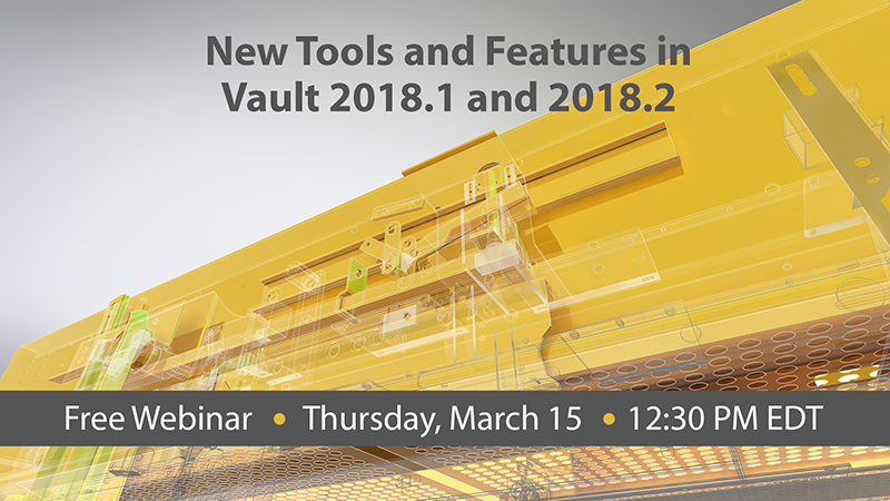 New Tools and Features in Vault 2018.1 and 2018.2