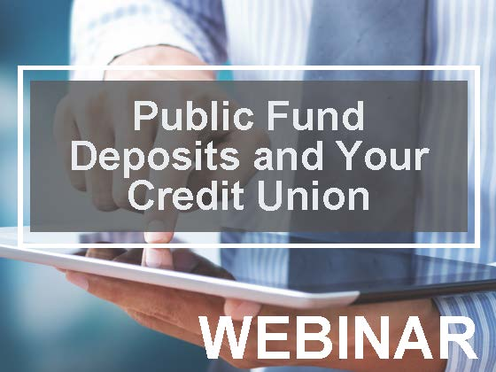 Public Fund Deposits and Your Credit Union