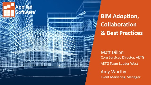 BIM Adoption, Collaboration and Best Practices