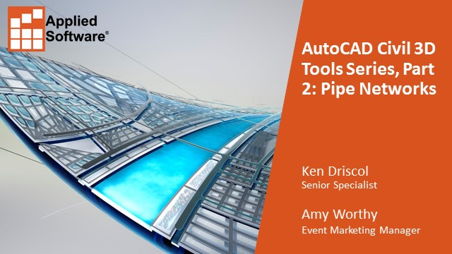 AutoCAD Civil 3D Tools Series, Part 2: Pipe Networks