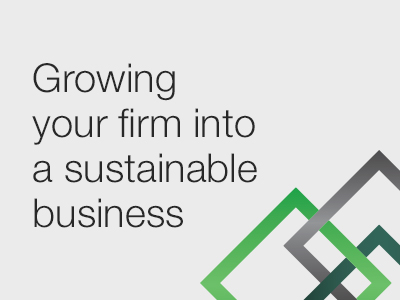 Growing Your Firm Into a Sustainable Business