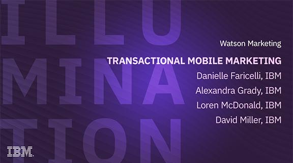 Client Community: Transactional Mobile Marketing