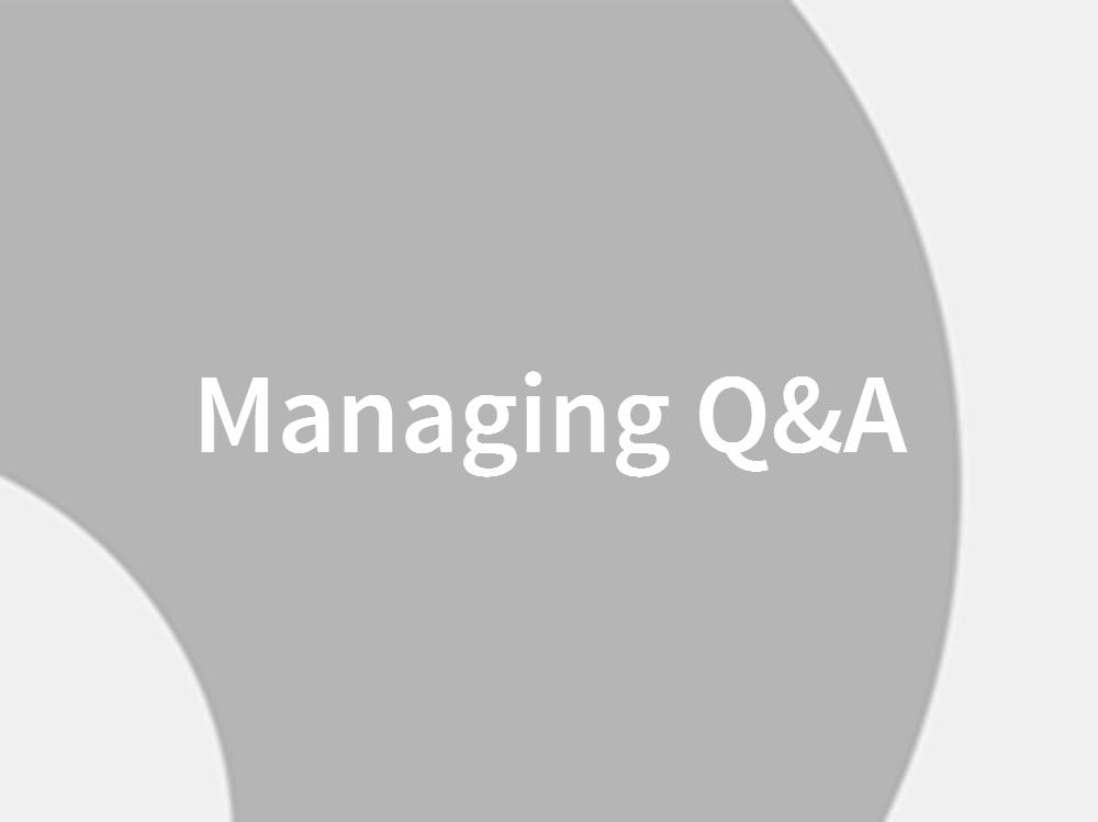 Managing Q&A