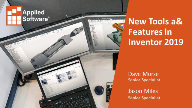 New Tools and Features in Inventor 2019