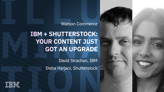 IBM + Shutterstock: Your content just got an upgrade