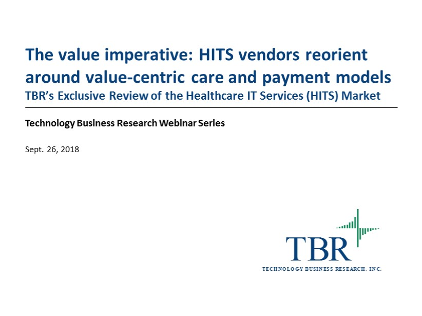 The value imperative: Healthcare IT services vendors reorient around value-centric models of care delivery and payment