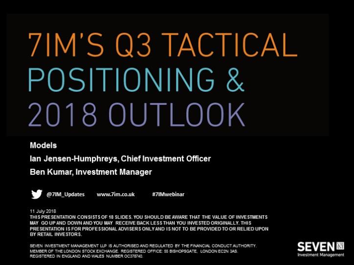 7IM's Q3 Tactical Positioning - Model Portfolios